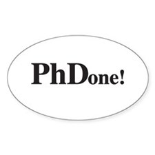 PhD PhDone Decal