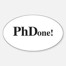 PhD PhDone Decal