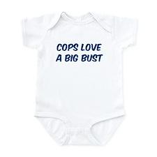 Cops love a big bust  Infant Bodysuit