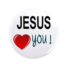 """Jesus loves you 3.5"""" Button"""