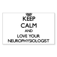 Keep Calm and Love your Neurophysiologist Decal