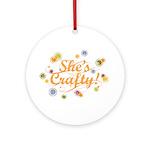 She's Crafty Ornament (Round)