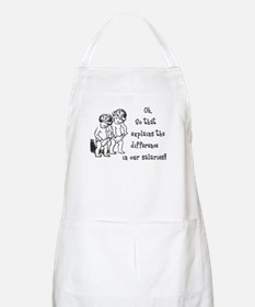 Difference in salaries? BBQ Apron