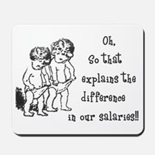 Difference in salaries? Mousepad