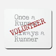 Funny Former Runner Volunteer Mousepad
