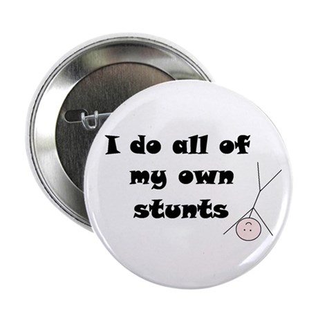 100 pack of large BUTTONS I DO MY OWN STUNTS