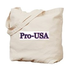 Pro-Life & Pro-America Tote Bag