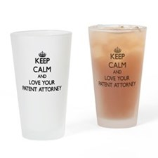 Keep Calm and Love your Patent Attorney Drinking G