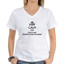 Keep Calm and Love your Pension Fund Manager T-Shi