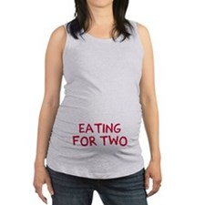 Eating For Two Drinking For Thr Maternity Tank Top