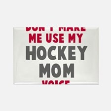 Hockey Mom Voice Rectangle Magnet