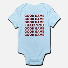 Good Game I Hate You Infant Bodysuit
