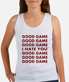 Good Game I Hate You Women's Tank Top