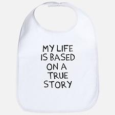 Life is based on true story Bib