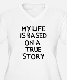Life is based on T-Shirt