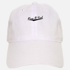 Keep It Real, Retro, Baseball Baseball Baseball Cap