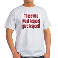 Demand respect T-Shirt