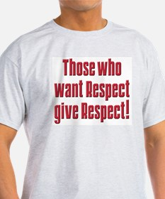 Demand respect T-Shirt