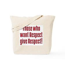 Demand respect Tote Bag