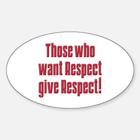 Demand respect Oval Decal