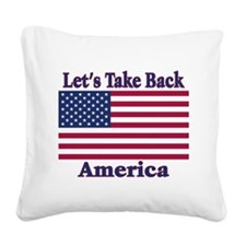 TakeBackAmerica.png Square Canvas Pillow