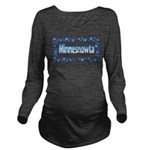 Minnesnowta.jpg Long Sleeve Maternity T-Shirt