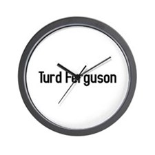 turd ferguson Wall Clock