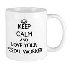 Keep Calm and Love your Postal Worker Mugs