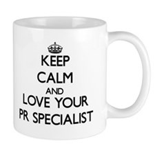 Keep Calm and Love your Pr Specialist Mugs