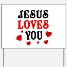 Jesus loves you -Hearts Yard Sign