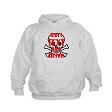 Dont Text and Drive Hoodie