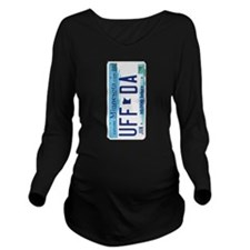 Uffda Minnesota License Plate Long Sleeve Maternit