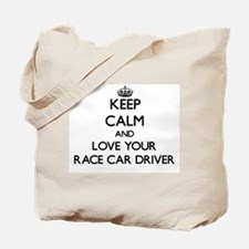 Keep Calm and Love your Race Car Driver Tote Bag