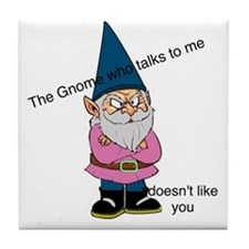Gnome like you Tile Coaster