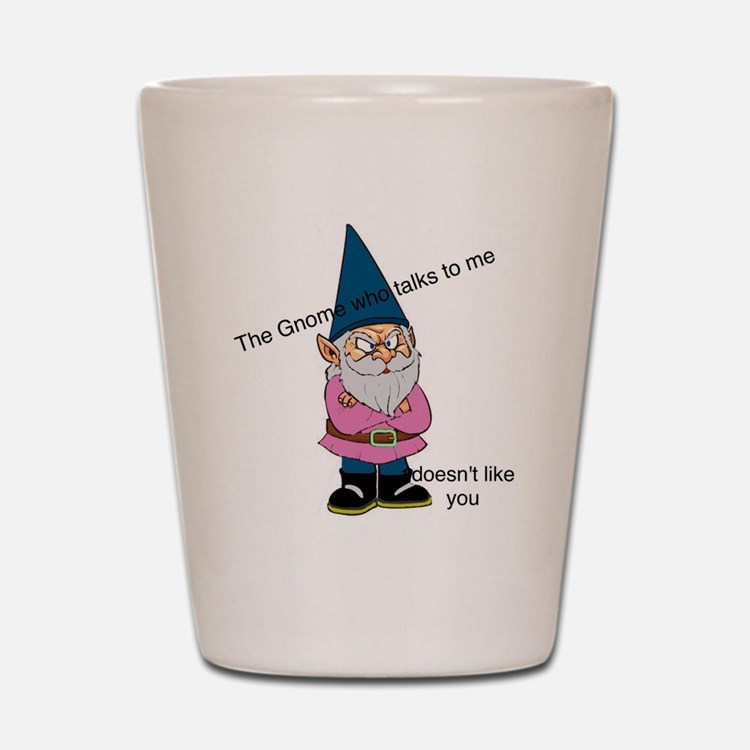 Gnome like you Shot Glass