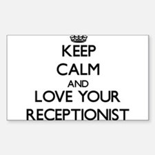 Keep Calm and Love your Receptionist Decal