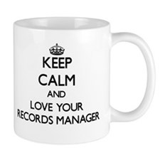 Keep Calm and Love your Records Manager Mugs