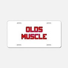 Olds Muscle! Aluminum License Plate