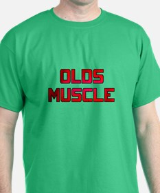 Olds Muscle! T-Shirt