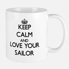 Keep Calm and Love your Sailor Mugs