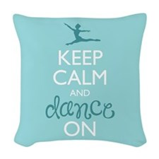 Keep Calm and Dance On Woven Throw Pillow