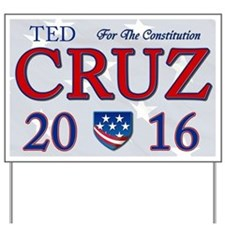 Ted Cruz 2016 Yard Sign