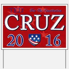 Ted Cruz 2016 Yard Sign