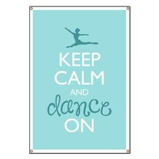 Keep Calm and Dance On Banner