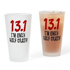 13.1 Half Crazy Drinking Glass