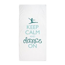 Keep Calm and Dance On Beach Towel