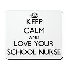 Keep Calm and Love your School Nurse Mousepad