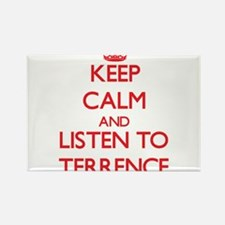 Keep Calm and Listen to Terrence Magnets