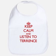 Keep Calm and Listen to Terrence Bib