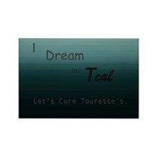 I Dream In Teal: Cure Tourette's Magnets